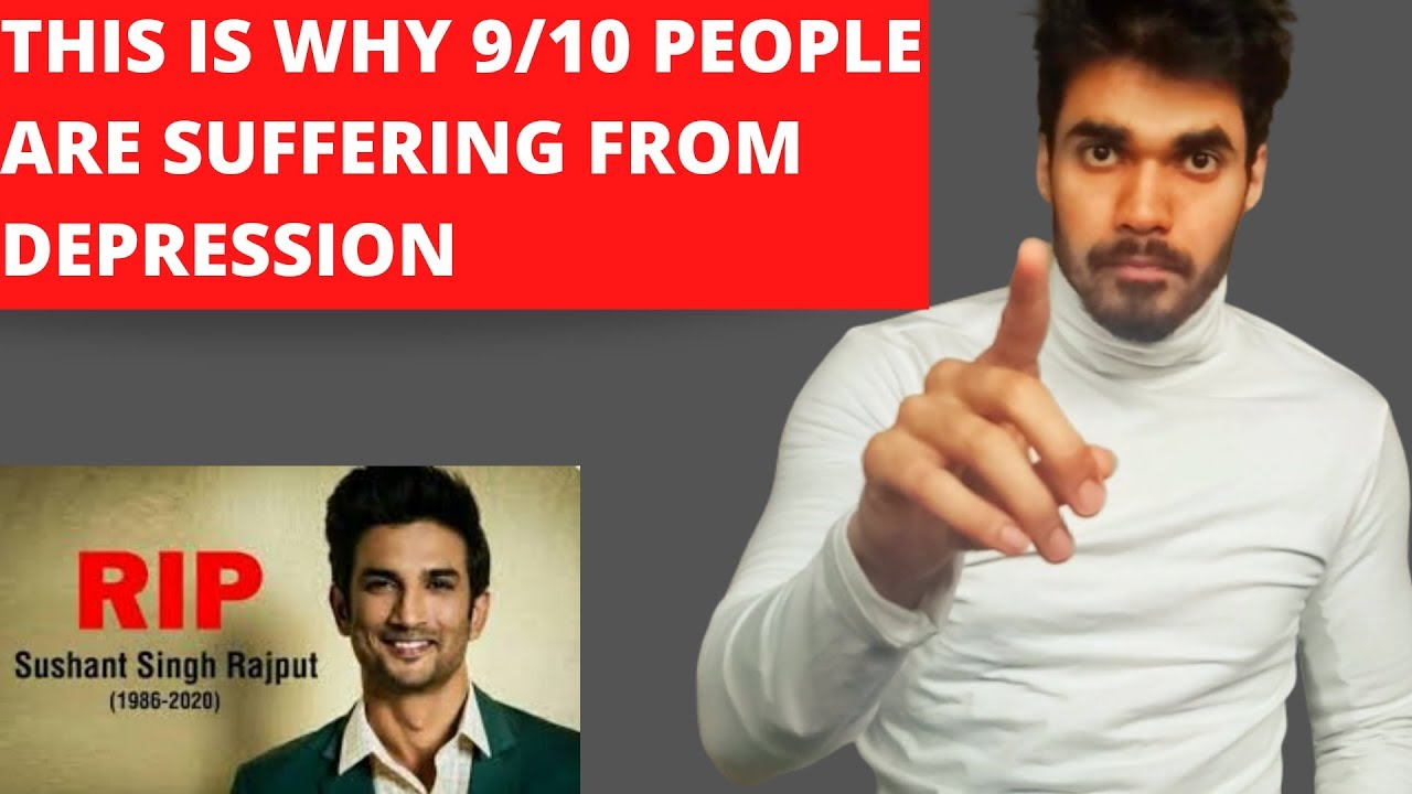 BIGGEST REASON OF DEPRESSION IN TODAY'S TIMES |What we can learn from Sushant Singh Rajput'