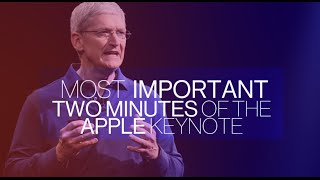 The Most Important 2 Minutes of the Apple Event