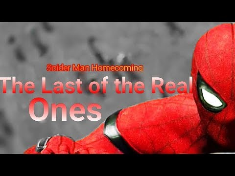 Spider Man Homecoming The Last of the Real Ones
