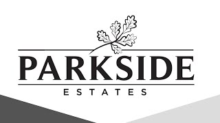 Welcome to Parkside Estates!