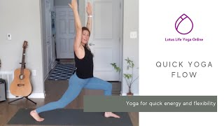 Quick Yoga Flow | Lotus Life Yoga Online