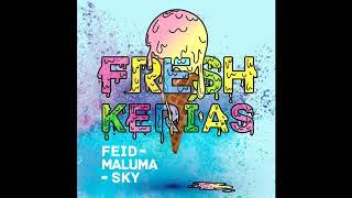 Feid, Maluma & Sky - FRESH KERIAS (Audio)