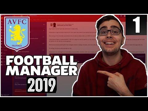 TILBAGE MED NYT PROJEKT! | ASTON VILLA PROJEKTET #1 | FOOTBALL MANAGER 2019