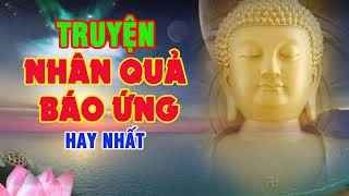 Kể Truyện Đêm Khuya - Truyện Nhân Qủa Phật Giáo Hay Nhất tập 3 - Tác Phẩm Được Yêu Thích Nhất
