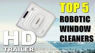 Top 5 Robotic Window Cleaners | Best Robotic Window Cleaner Reviews By Dotmart
