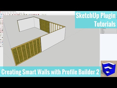 Creating a Smart Wall Assembly in SketchUp with Profile Buil