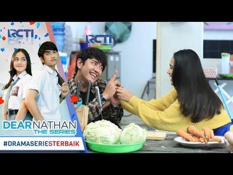 DEAR NATHAN THE SERIES - Ciyeee Bahagia Banget Sih Kaliaaannn [1 November 2017]