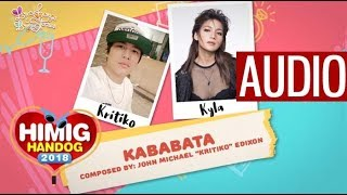 Kababata Kyla and Kritiko Himig Handog 2018 Audio.mp3