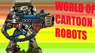 WORLD OF CARTOON ROBOTS Новая игра командный экшен онлайн много танков и оружия видео для детей