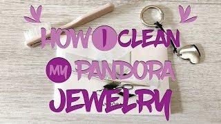 How I Clean My PANDORA Jewelry