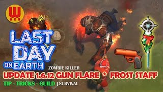 UPDATE 1.6.12 GUN FLARE ❄ FROST STAFF - Last Day on Earth Android Gameplay Part 44