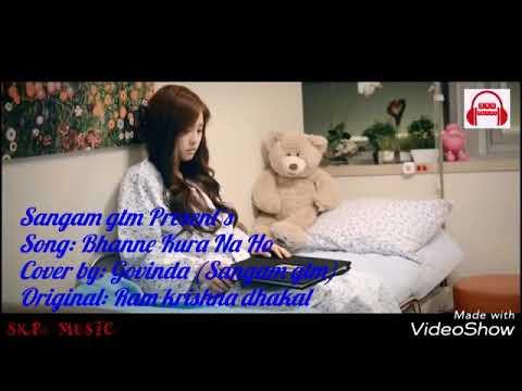 Bhanne Kura na ho cover version by Sangam gtm