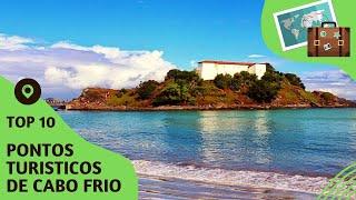 10 pontos turisticos mais visitados de Cabo Frio