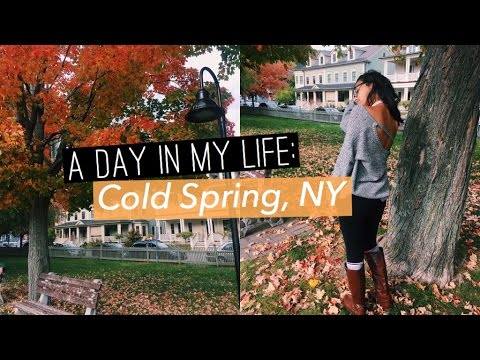 A Day In My Life: Cold Spring, New York