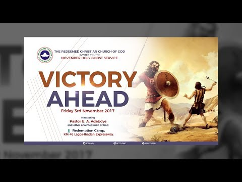 RCCG NOVEMBER 2017 HOLY GHOST SERVICE_VICTORY AHEAD