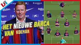Zo Speelt Het 'Nieuwe' Barcelona Van Koeman: 'Frenkie De Jong Heeft Geen Excuses Meer''