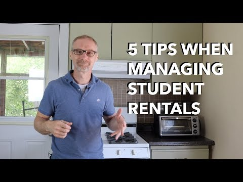 5 Tips When Managing Your Student Rentals