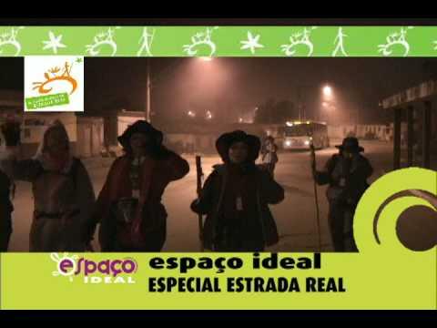 Vinheta Programa Espaço Ideal Especial Caminhantes da Estrada Real