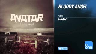"Avatar ""Bloody Angel"" (Official Audio)"