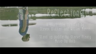 Download Reflections - a poetic Stand Up Paddle short film MP3 song and Music Video