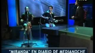 Miranda! - Diario de Medianoche - Telefe 12-03-11