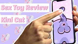 Sex Toy Review - Kini Cat
