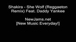 Shakira - She Wolf (Reggaeton Remix) Feat. Daddy Yankee