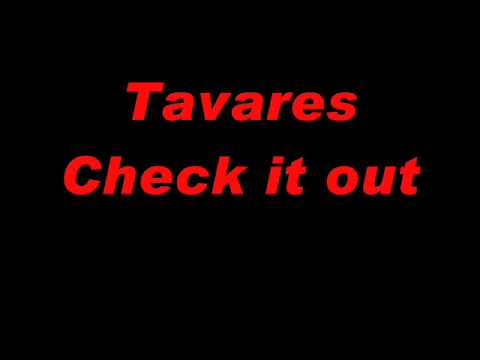 Tavares -- Check It Out