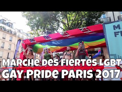 Gay Pride Paris 2017 - Marche des Fiertes Paris 2017 (Full Video)