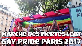 Gay Pride Paris 2017 - Marche des Fiertes Paris 2017 (Full Video) thumbnail