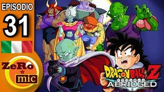 ZeroMic - Dragon Ball Z Abridged: Episodio 31 [ITA]