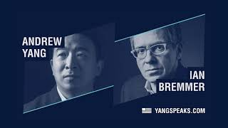 WTF just happened to our entire world? Ian Bremmer explains. | Andrew Yang