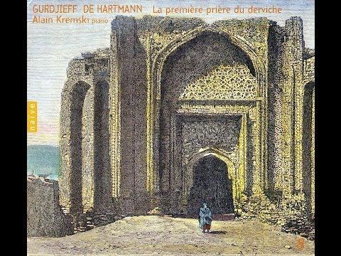 Gurdjieff - De Hartmann Vol 08: La Premiere Priere Du Derviche, Alain Kremski
