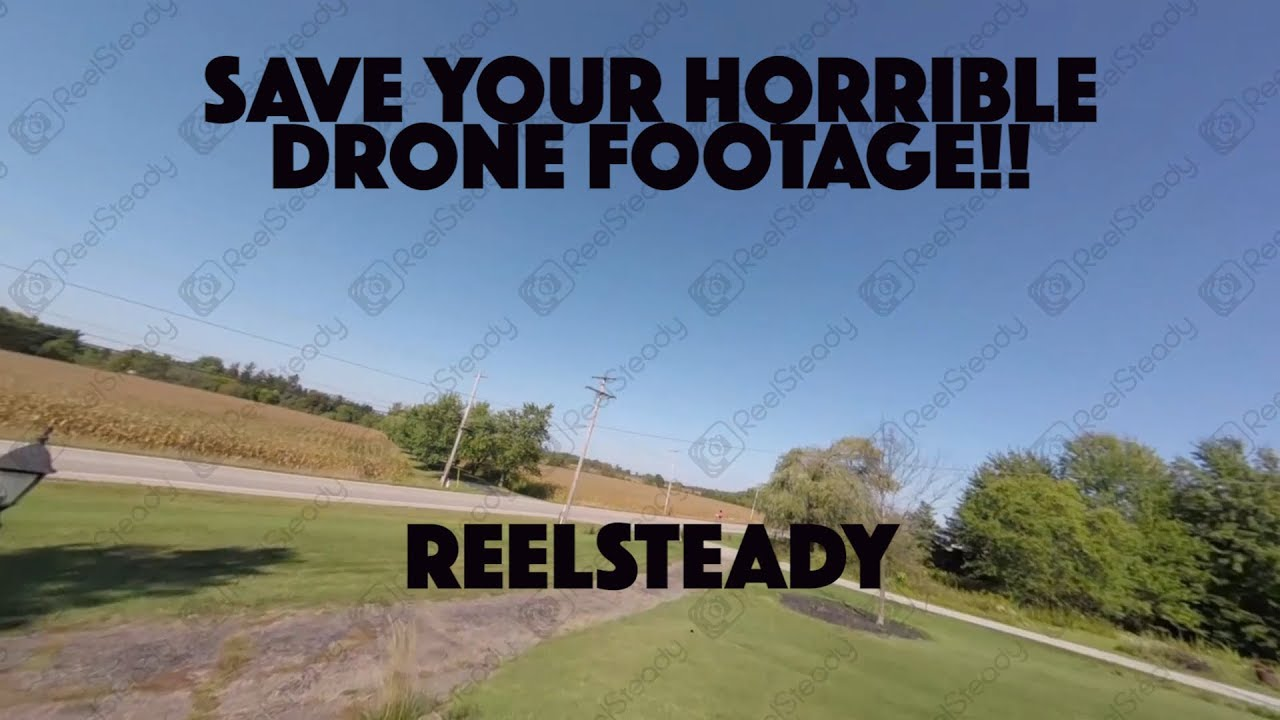 REELSTEADY-ADOBE AFTER EFFECTS PLUGIN-SAVE ANY DRONE OR FPV FOOTAGE