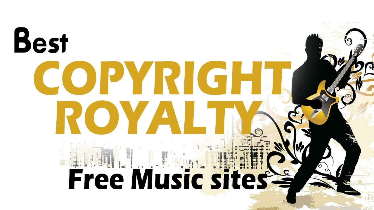 Top 10 Royalty Free Music Sites For Your Videos No Copyright Issue Youtube