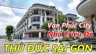 Khu Đô Thị Vạn Phúc Khu NHÀ GIÀU TRIỆU ĐÔ Quận Thủ Đức Sài Gòn (Gần Cầu Bình Triệu - Nhà Thờ Fatima)