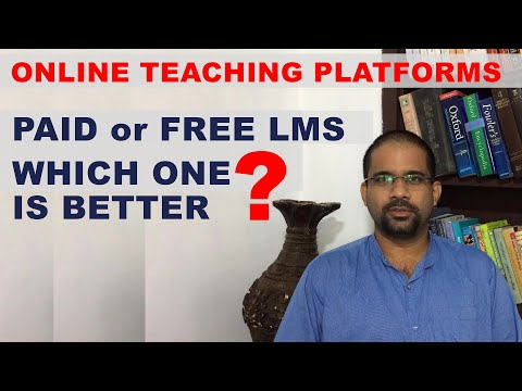 PAID Learning Management System (LMS) or Free LMS? ONLINE CLASS PLATFORM SELECTION Which one ?