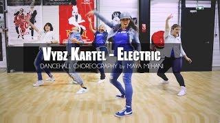 Maya Mehani Dancehall | Choreography Vybz Kartel - Electric