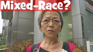What Japanese Elders Think of Mixed-race Japanese People (Interview)