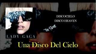 Disco Heaven - Lady GaGa (Traducción - Español)