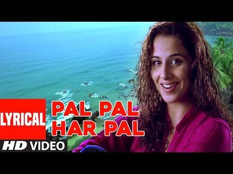 Pal Pal Har Pal Lyrical  Song   Lage Raho Munnabhai   Sanjay Dutt, Vidya Balan