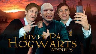 Livet på Hogwarts - afsnit 3