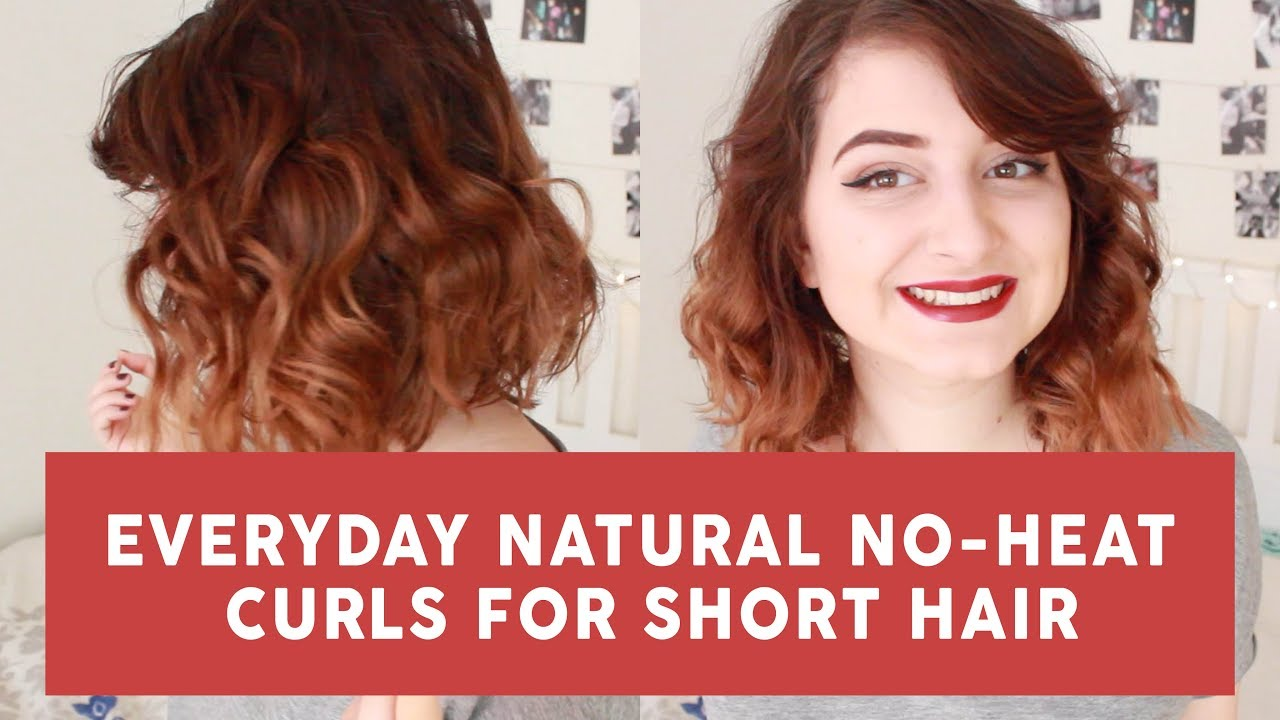 Everyday Natural No Heat Curls For Short Hair