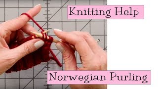 Knitting Help - Norwegian Purling