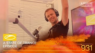A State Of Trance Episode 931 [#ASOT931] - Armin van Buuren