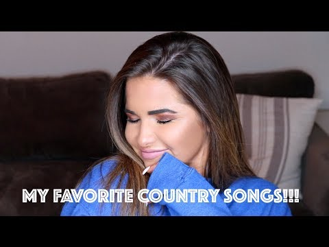 MY 12 FAVORITE COUNTRY SONGS