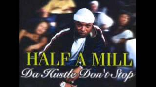 HALF A MILL- GO ON