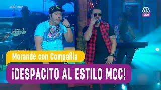 ¡Despacito al estilo MCC! - Morandé con Compañía 2017