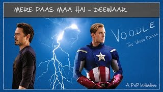 Voodle | What if DEEWAAR was made in Hollywood