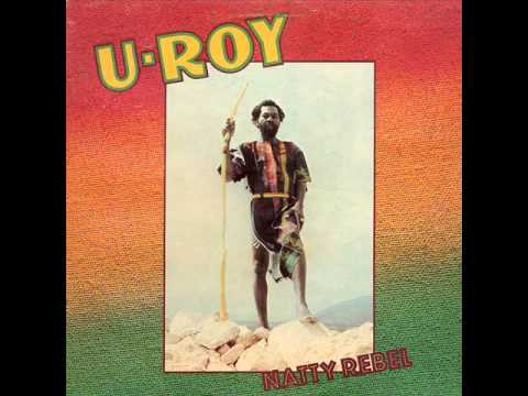 U Roy - Natty Rebel - 02 - Natty Rebel